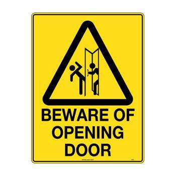 Beware Of Opening Door