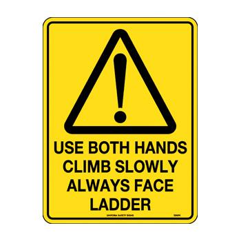 Use Both Hands Climb Slowly Face Ladder