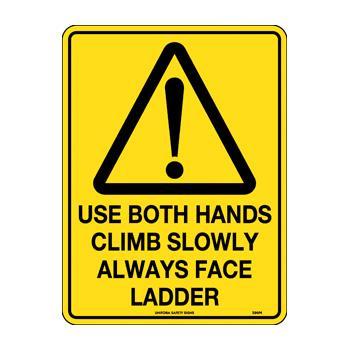 Use Both Hands Climb Slowly Face Ladder
