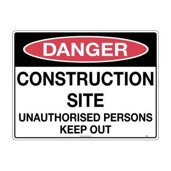 Construction Site Unauthorised Persons Keep Out