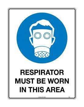Respirator Must Be Worn