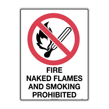 Fire Naked Flames and Smoking Prohibited